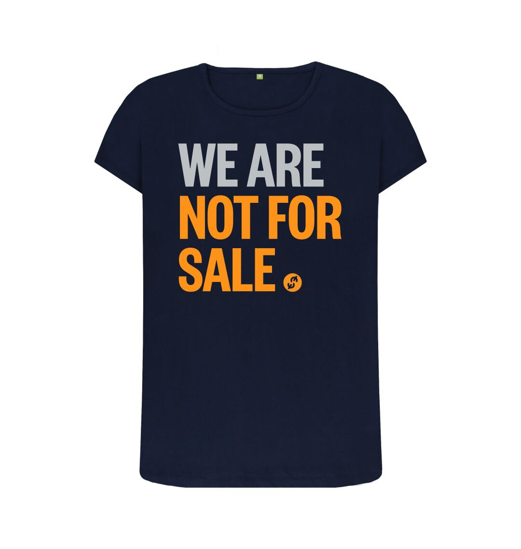 Navy Blue We Are Not For Sale - Ladies' Crew Neck Tee