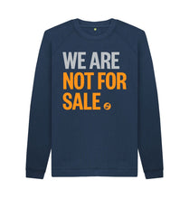 Load image into Gallery viewer, Navy Blue We Are Not For Sale - Men's Sweat