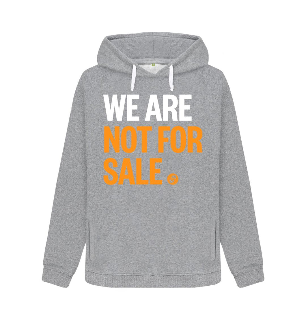 Light Heather We Are Not For Sale - Ladies' Hoody