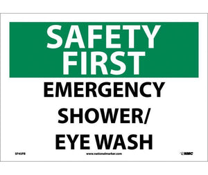 "National Marker SF-45 ""SAFETY FIRST EMERGENCY SHOWER/EYE WASH"" 10 X 7 Sign"