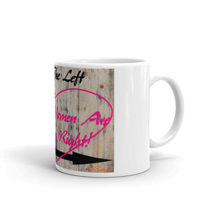 MV Series Women Always Right Mug
