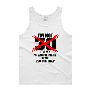 "MV Collection ""I'M Not 30"" Tank top"