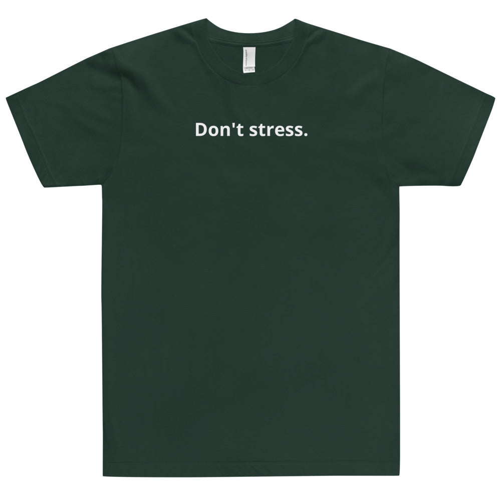 Don't Stress Tee