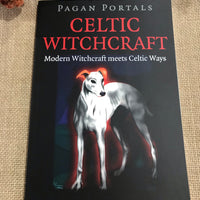 Pagan Portals ~ Celtic Witchcraft