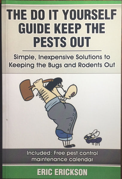 The Do it yourself guide keep the bugs out (digital download)