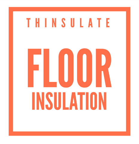 Thinsulate Floor Insulation