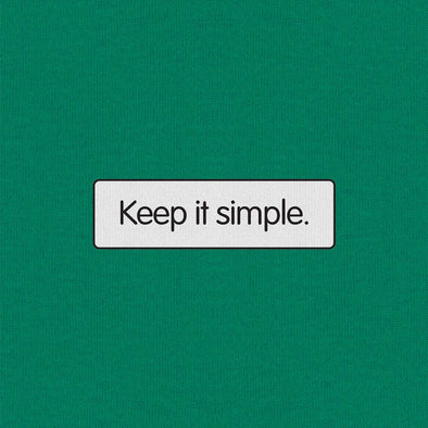 Keep it simple - T-shirt