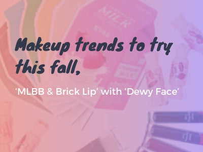 Makeup trends to try this fall, 'MLBB & Brick Lip' with 'Dewy Face'