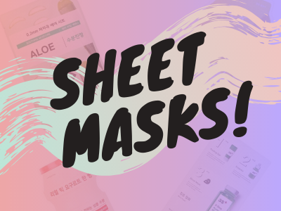 The Real Korean Skincare Routine: Sheet Masks, The Leader of Face Treatments