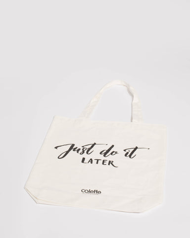 Ivory Just Do It Later Tote Bag