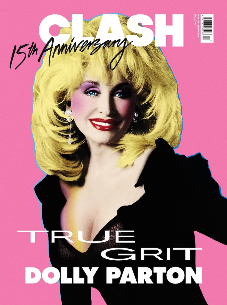 UK CLASH Magazine Issue 111: Dolly Parton Cover And Interview