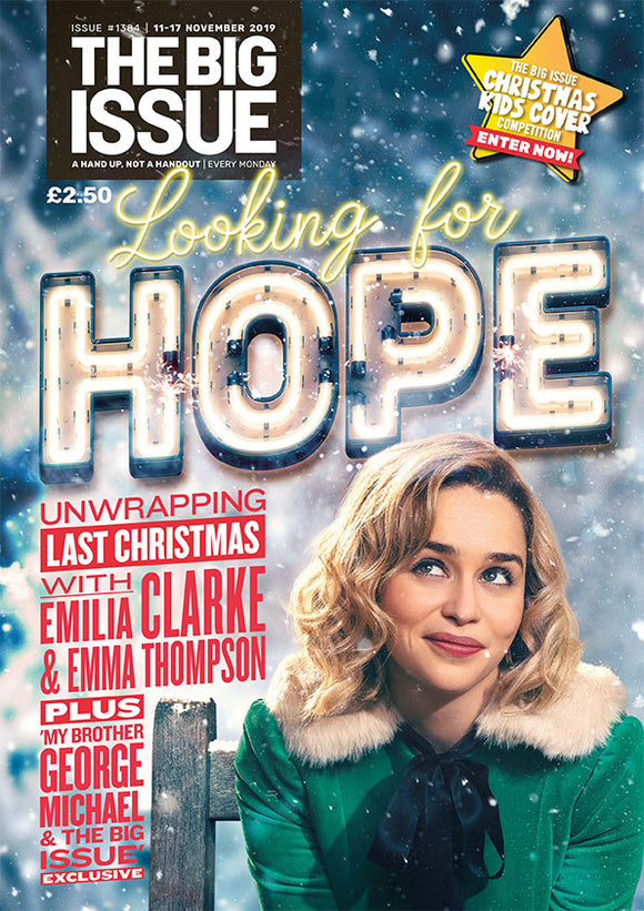 Big Issue Magazine November 11th 2019: George Michael Emilia Clarke