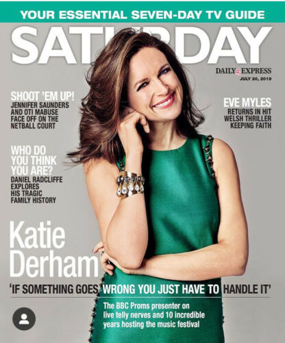 SATURDAY Magazine 07/2019: KATIE DERHAM Kiki Dee DANIEL RADCLIFFE Tilly Keeper