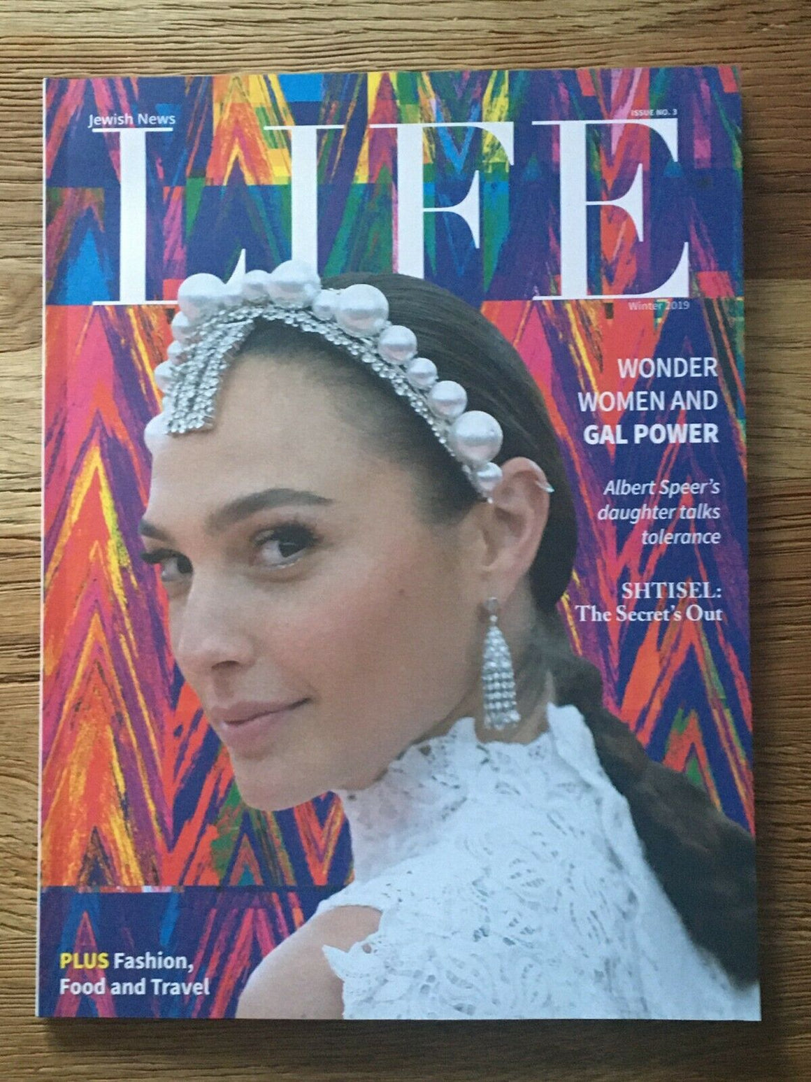 LIFE Magazine Winter 2019: GAL GADOT COVER + FEATURE Wonder Woman MICHAEL ALONI