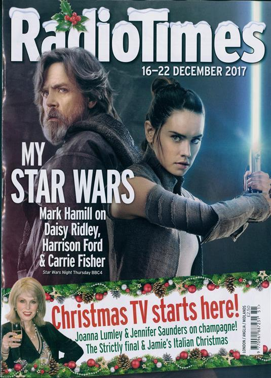 Radio Times December 16 2017 Daisy Ridley Mark Hamill Carrie Fisher Judi Dench