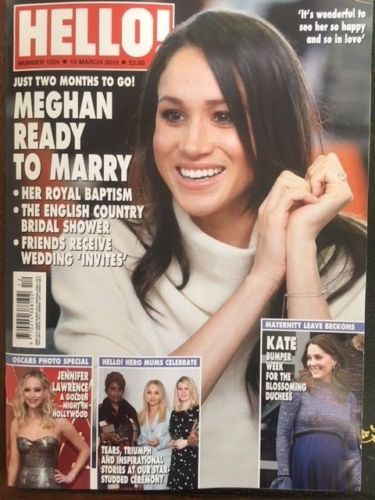 HELLO! Magazine 19 March 2018 Meghan Markle Kate Middleton The Oscars 2018