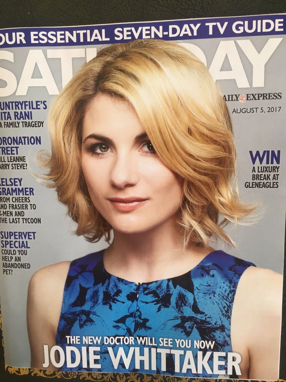 Saturday Magazine Aug 2017 Jodie Whittaker Dr Who Noel Fitzpatrick Jane Danson