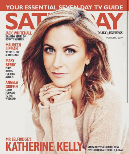 UK SATURDAY Mag 03/2019: KATHERINE KELLY Neil Dudgeon TONY ADAMS Angela Griffin
