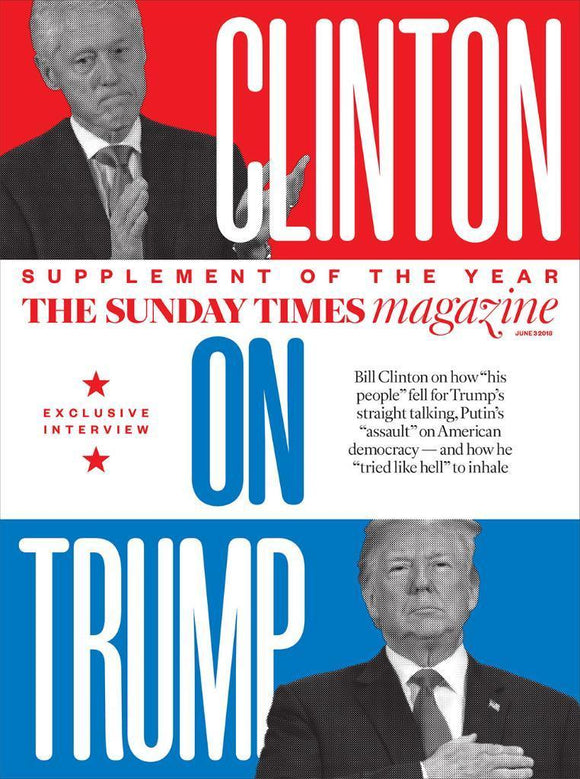 BILL CLINTON Cover Interview DONALD UK Sunday Times Magazine June 2018 NEW