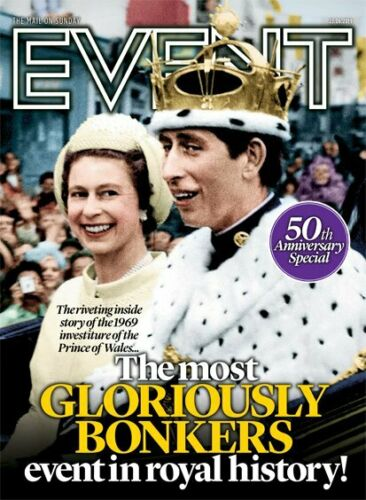Daily Mail Event Magazine June 2019: PRINCE CHARLES 50th Anniversary Investiture