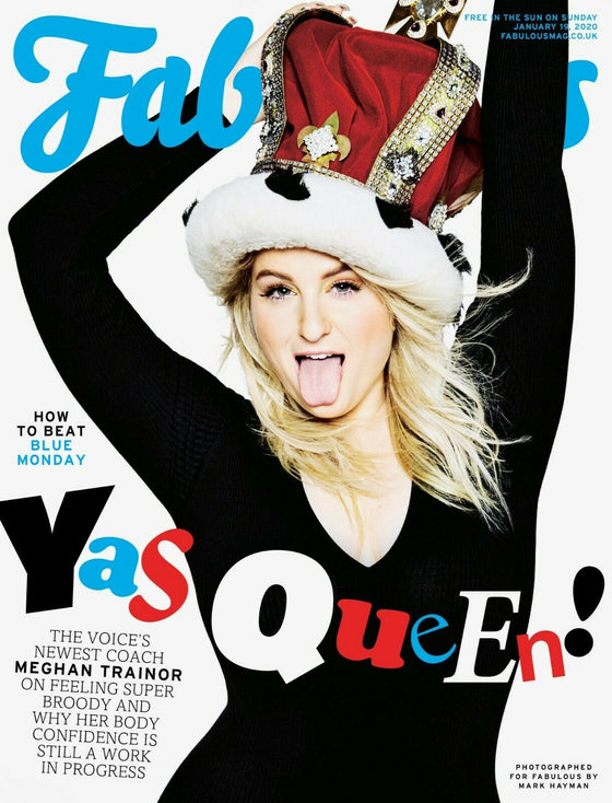 Fabulous Magazine January 2020: MEGHAN TRAINOR COVER AND FEATURE Maisie Peters