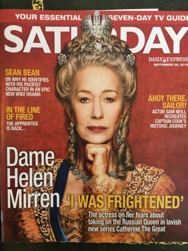 UK Saturday Magazine Sept 2019: Helen Mirren (Catherine The Great) Sam Neill