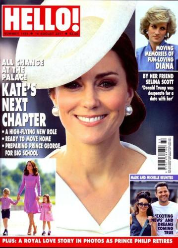 HELLO! magazine 14 August 2017 Kate Middleton Princess Diana Selina Scott