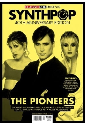 CLASSIC POP PRESENTS magazine - Synth-Pop 40th anniversary - Human League Cover