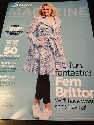 SAGA magazine AUGUST 2015 FERN BRITTON CROSBY, STILLS & NASH IMELDA STAUNTON