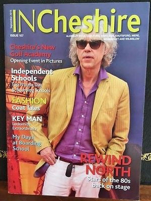 BOB GELDOF very rare UK In Cheshire magazine from 2015
