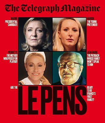 Telegraph Magazine March 2017 Marine Le Pen Photo Cover Special Ian Fleming