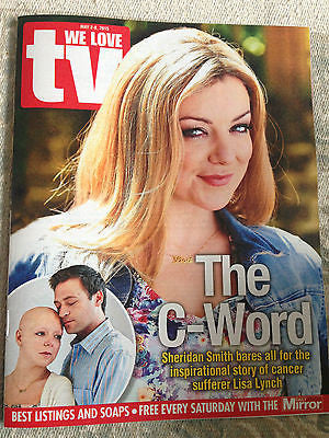 UK WE LOVE TV MAGAZINE - SHERIDAN SMITH - THE C WORD - FRANCESCA ANNIS -MAY 2015