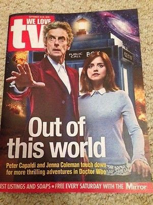 (UK) WE LOVE TV MAGAZINE SEPT 2015 PETER CAPALDI DR WHO JENNA COLEMAN BEN BATT