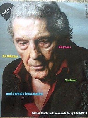 JERRY LEE LEWIS PHOTO COVER INTERVIEW GUARDIAN WEEKEND MAGAZINE AUGUST 2015