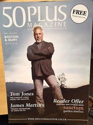 TOM JONES PHOTO COVER STORY 50 PLUS MAGAZINE MAY/JULY 2017 - NEW