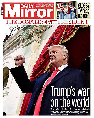 Daily Mirror Newspaper 21st January 2017 - President Donald Trump Inauguration