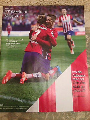 FT WEEKEND MAGAZINE NOV 2015 ATLETICO MADRID FERNANDO TORRES NATASCHA MCELHONE