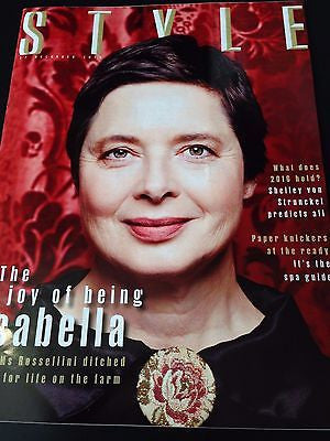 (UK) STYLE MAGAZINE DECEMBER 27 2015 ISABELLA ROSSELLINI PHOTO COVER INTERVIEW