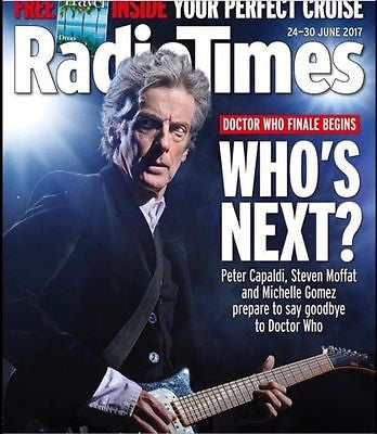 RADIO TIMES magazine June 2017 Peter Capaldi - Doctor Who The Finale Cover