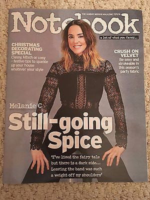 MELANIE CHISHOLM - MEL C - SPICE GIRLS - NEW UK NOTEBOOK MAGAZINE - NOV 2016