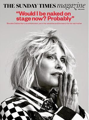 UK SUNDAY TIMES magazine 23 April 2017 - Debbie Harry exclusive interview
