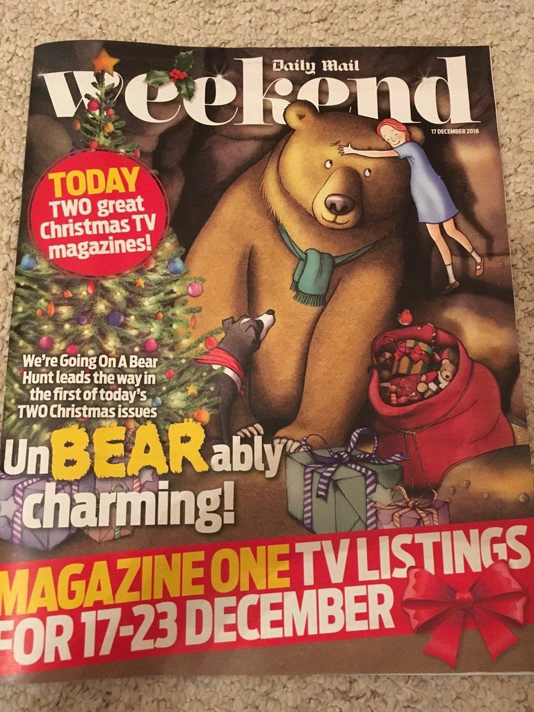 WEEKEND MAGAZINE 12/2016 We're Going on a Bear Hunt NICK SKELTON Rowan Atkinson