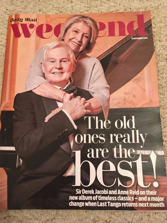 WEEKEND MAGAZINE 11/2016 DEREK JACOBI Anne Reid GILLIAN KEARNEY Freddie Mercury