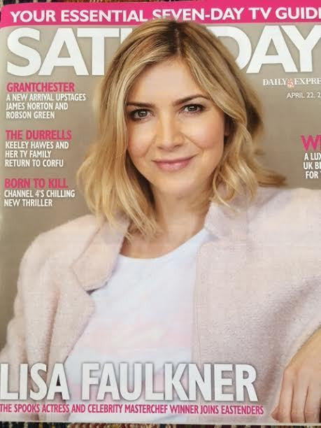 SATURDAY Magazine 04/2017 Lisa Faulkner Roxanne Pallett Jack Rowan Robson Green