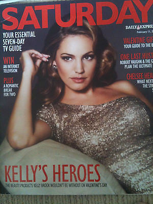 Saturday Mag: KELLY BROOK Valerie Singleton Jaime Murray Trevor Eve Sian Welby