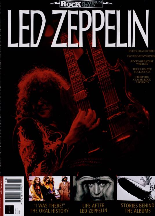 Classic Rock Platinum Series Magazine #19 LED ZEPPELIN The Albums/The Interviews