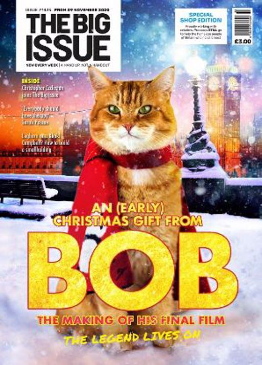 ISSUE 1435 - AN EARLY CHRISTMAS GIFT FROM STREET CAT BOB - BIG ISSUE Magazine