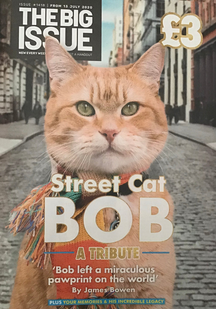 The Big Issue Magazine TRIBUTE TO STREET CAT BOB SPECIAL
