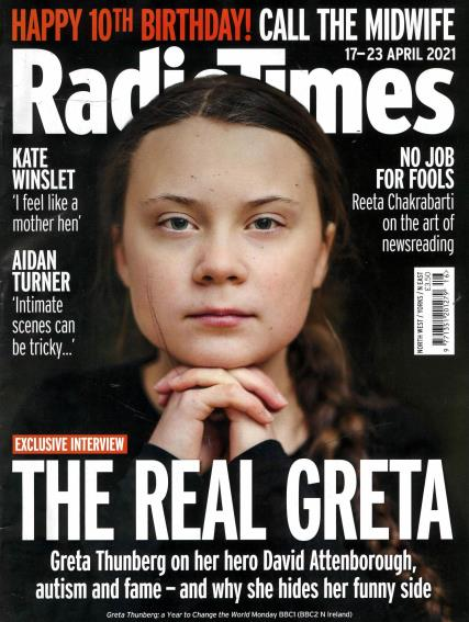 UK Radio Times Magazine April 17 2021: GRETA THUNBERG Cover Feature KATE WINSLET