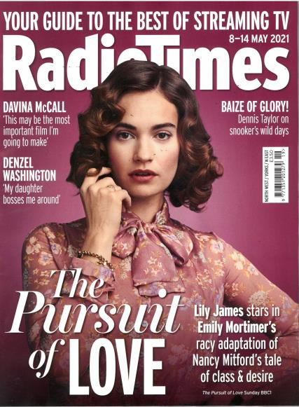 LILY JAMES - THE PURSUIT OF LOVE: UK Radio Times Magazine 8 May 2021